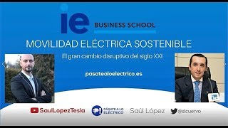 Conferencia en el IE Business School con Jose Luis Portela: Movilidad Eléctrica Sostenible