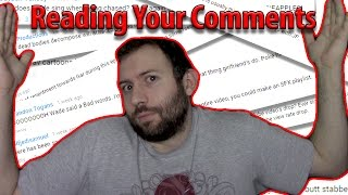 WADE-ING THROUGH! Reading Your Comments | WHAT HAVE I DONE?!?