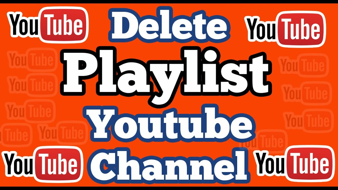 how do i delete a playlist on youtube