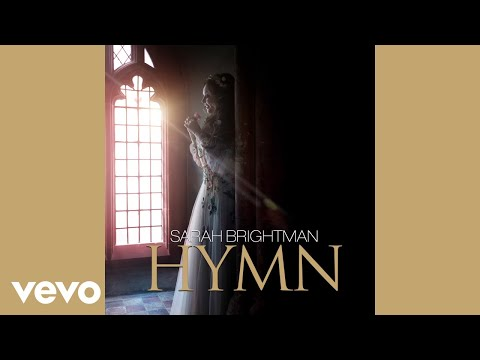 Sarah Brightman - Hymn (Audio)