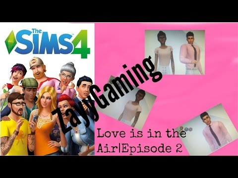 Love is in the Air The Sims 4 Ep.2