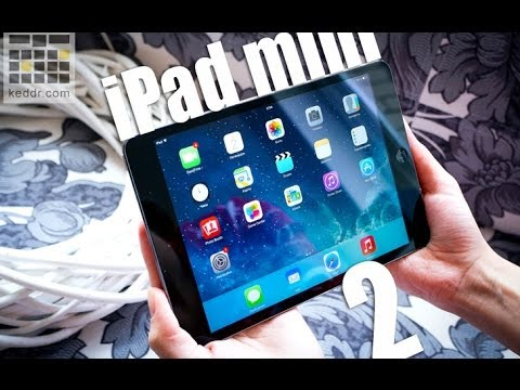 Apple iPad mini 2 Retina - обзор планшета от Keddr.com