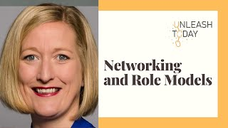 The Importance of Effective Networking and Having Strong Role Models