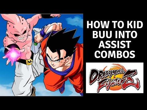 DBFZ  How to kid Buu into assist( with Combo Notations)