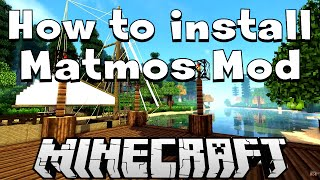 How to install the Matmos mod (1.7.10) - Minecraft Mod Installation Tutorial