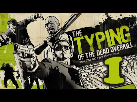 Coz Your Filthy (Typing Of The Dead:- Overkill #1) |