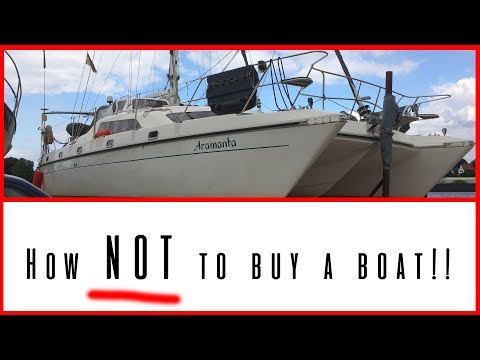 How NOT to buy a boat! SailMermaid