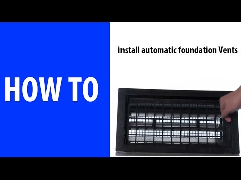 How to install automatic foundation vents