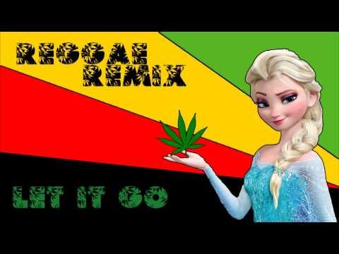 Let It Go (FROZEN) - Reggae Version