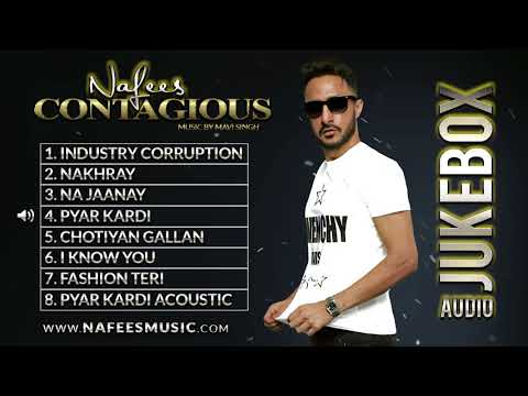 Contagious - Nafees | ALBUM | Official Full Audio Songs | 2017 | NAFEES SINGER