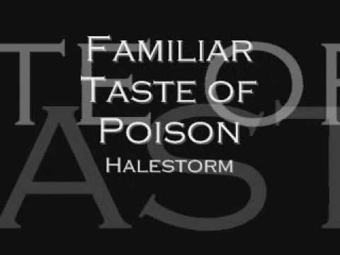 Halestorm Familiar Taste of Poison