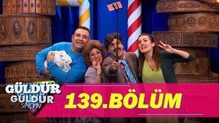 Güldür Güldür Show 139.Bölüm (Tek Parça Full HD)