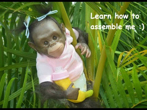 How to assemble a  Chimpanzee Reborn Monkey Baby - Miracle Babies Newborn Nursery