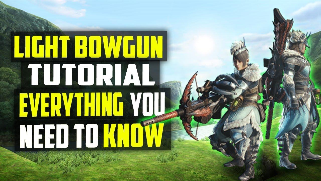 Light Bowgun In Depth Guide