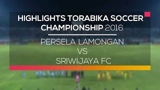 Video Gol Pertandingan Persela Lamongan vs Sriwijaya FC