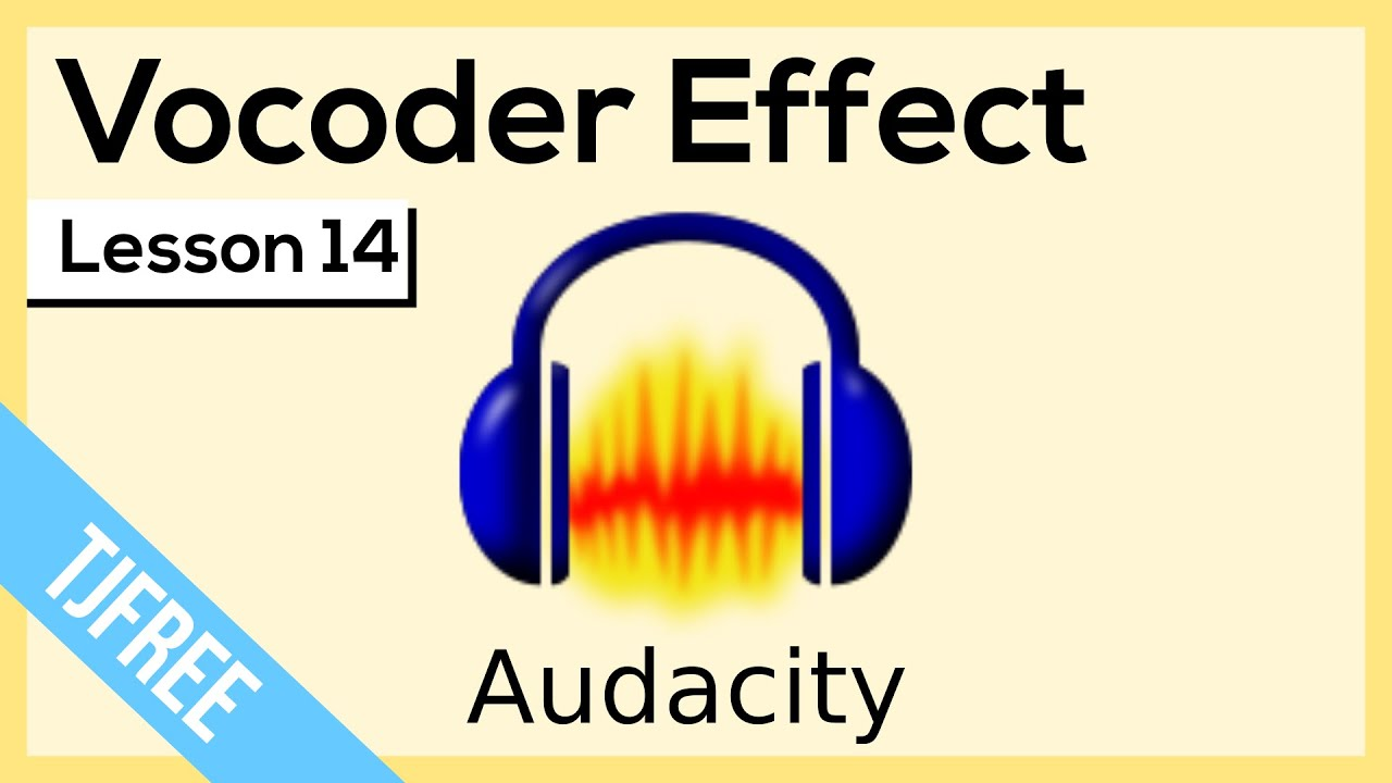 Audacity Lesson 14 - Vocoder Effect