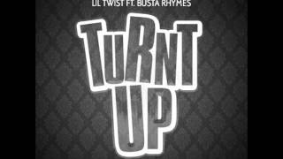 Lil Twist Ft. Busta Rhymes -Turnt Up (Instrumental)