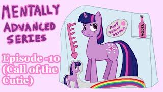 Mentally Advanced Series: Episode -10