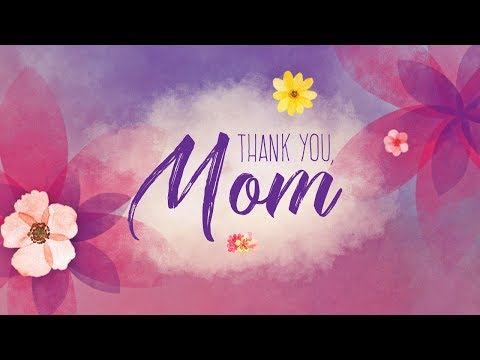 Mother's Day | Thank You, Mom