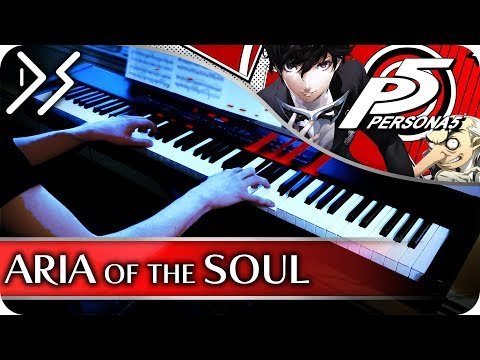 "Persona 5 - ""Aria of the Soul"" [Piano Cover] 