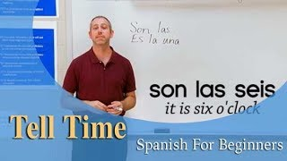 How To Tell Time | Spanish For Beginners (Ep.10)