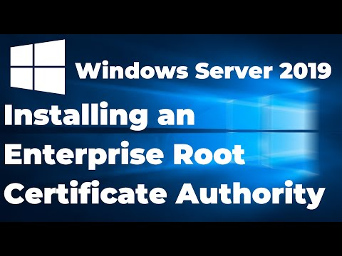 02. Installing An Enterprise Root Certificate Authority | Windows Server 2019