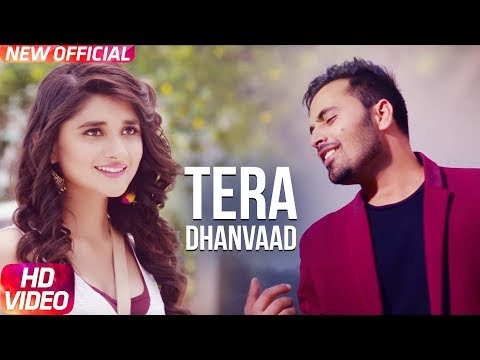 Latest Punjabi Song 2017 | Tera Dhanvaad | Official Song | Romeo | Kanika Maan | Sharry Pabla