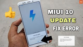 Redmi Note 5 Can't Verify MIUI 10 Update Package How To Install