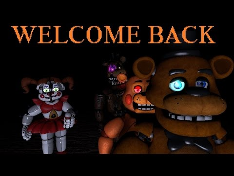 [SFM FNAF] Welcome Back - YouTube