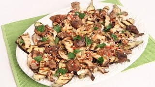 Grilled Eggplant & Wild Mushroom Salad Recipe - Laura Vitale - Laura In The Kitchen Episode 751