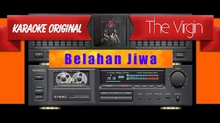 Video The Virgin - Belahan Jiwa (Musik Karaoke) download MP3, 3GP, MP4, WEBM, AVI, FLV Oktober 2018