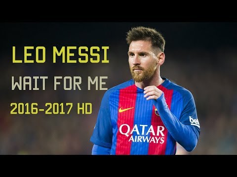 Lionel Messi - Wait For Me | LIONEL MESSI VS REAL MADRID | 2016/17 HD