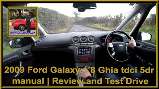 Virtual Video test Drive in our Ford Galaxy 1 8 Ghia tdci 5dr manual 2009