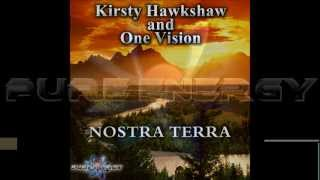 Kirsty Hawkshaw and One Vision - Nostra Terra (Can we turn it around) (BDH Remix)