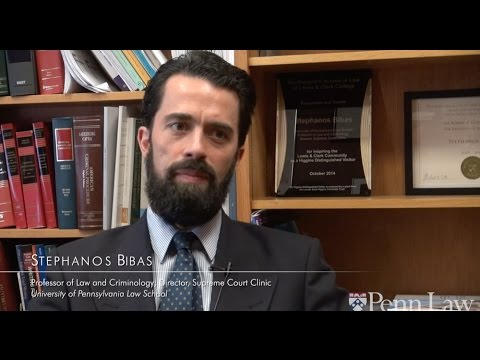 Penn Law's Stephanos Bibas on the Supreme Court Clinic at Penn