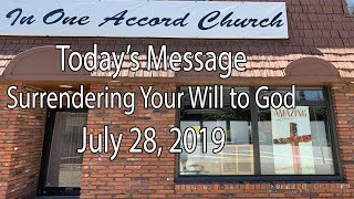 In One Accord Church Surrendering Your Will to God