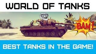 Лучшие танки в игре! World of Tanks - Best Tanks #1