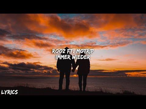 Rooz ft.  Motrip  - Immer Wieder (Lyrics)