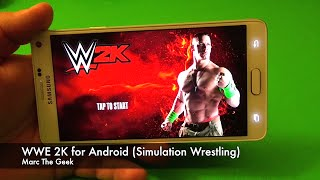 WWE 2K for Android Review (Simulation Wrestling)