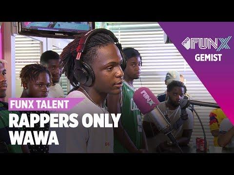 WAWA - Halve Finale   FunX Talent Rappers Only