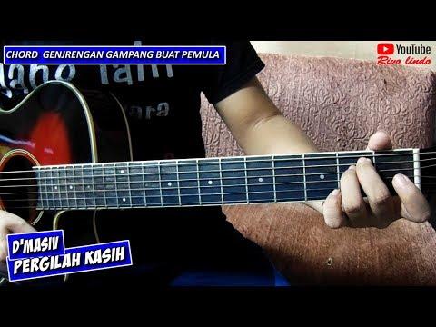 D'Masiv - Pergilah Kasih (TUTORIAL CHORD GITAR MUDAH KEREN !!)