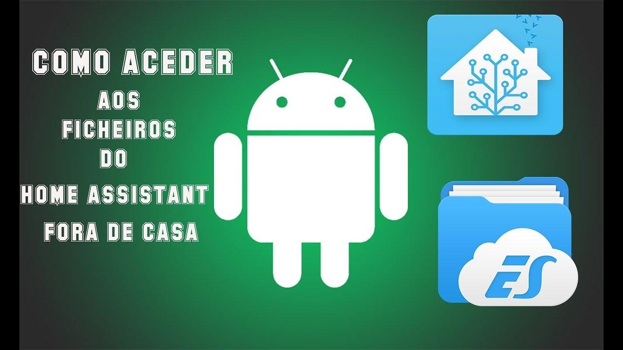 Como aceder ao Home Assistant Fora de Casa (Android)