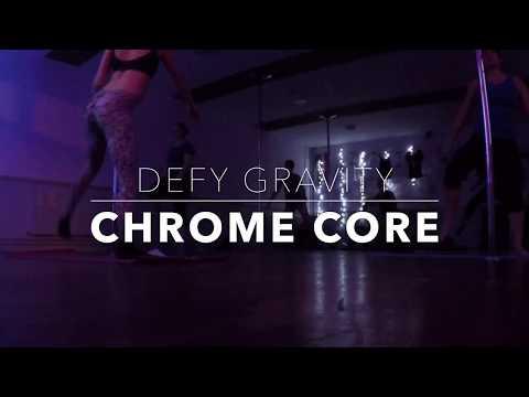 Chrome Core - Defy Gravity