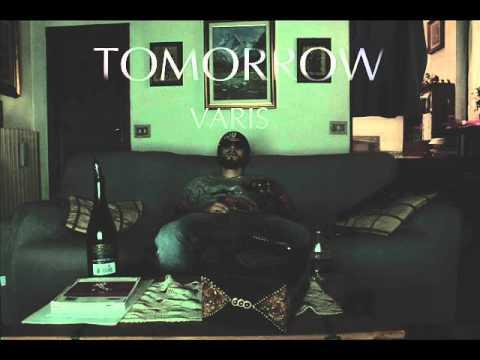 Varis - Tomorrow
