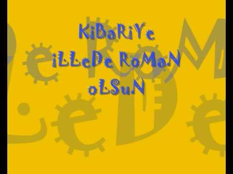 Kibariye - Romanlar