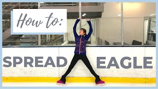 HOW TO DO THE SPREAD EAGLE || LEARN A NEW SKATING MOVE  | Coach Michelle Hong