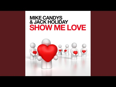 Show Me Love (Infinity Remix)