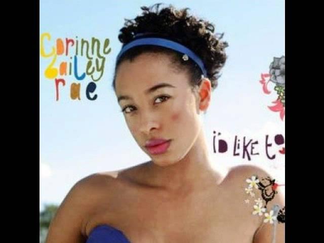 Corinne Bailey Rae - I'd Like To