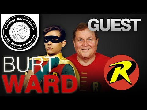 Talking About Cars EP 93 - Burt Ward from Batman and Robin