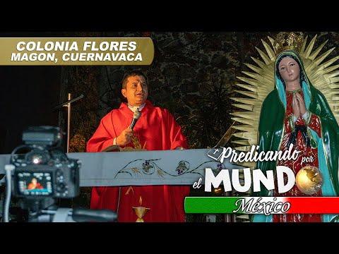 ¡ESTAMOS EN CUERNAVACA, MÉXICO! (Predicando por el mundo) - Padre Bernardo Moncada